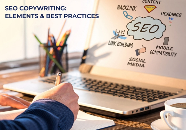 SEO Copywriting: Elements & Best Practices